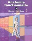 Anatomie fonctionnelle : Tome 2 membre infrieur (French edition)