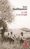 La Vie Dun Simple (Ldp Litterature) (French Edition)