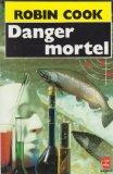 Danger Mortel (French Edition)