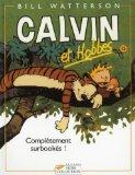 Calvin et Hobbes, tome 15 : Compltement surbooks ! (French Edition)