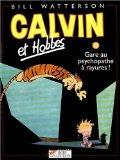 Calvin et Hobbes, tome 18. Gare au psychopathe  rayures (French Edition)