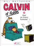 Calvin et Hobbes, tome 19 : Que de misre humaine ! (French Edition)