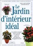 JARDIN D'INTERIEUR IDEAL -LE