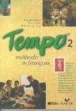 Tempo 2: Methode de Francais (French Edition)