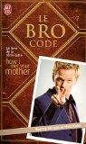 Le Bro Code (French Edition)