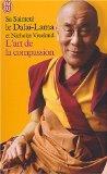 L'Art De LA Compassion (French Edition)