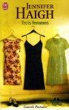 Trois Femmes (French Edition)