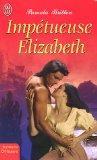 Imptueuse Elizabeth
