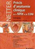 Prcis d'anatomie clinique de la tte et du cou (French Edition)