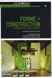 Forme + Construction (French Edition)