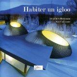 Habiter un igloo (French Edition)