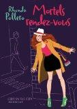 Mortels rendez-vous (French Edition)