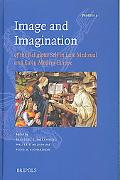 Image And Imagination of the Religious Self in Late Medieval And Early Medieval Europe