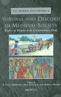 Survival and Discord in Medieval Society: Essays in Honour of Christopher Dyer (MEDIEVAL COU...