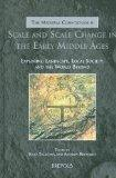 Scale and Scale Change in the Early Middle Ages: Exploring Landscape, Local Society, and the...