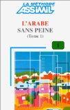 Assimil Arabic: L'Arabe Sans Peine Book 1 (Methode quotidienne Assimil) (Arabic Edition)