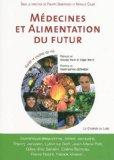Mdecines et alimentation du futur (French Edition)