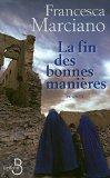 La fin des bonnes manires (French Edition)