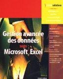 Gestion avance des donnes sous Excel (1Cdrom) (French Edition)