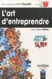 L'art d'entreprendre (French Edition)