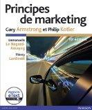 Principes de marketing (French Edition)
