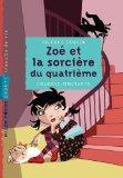 Zo et la sorcire du quatrime (French Edition)