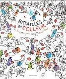 Batailles de couleur (French Edition)
