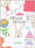 Atelier dessins (French Edition)
