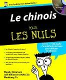 Le chinois pour les Nuls (1CD audio) (French Edition)