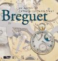 Abraham Louis Breguet: The Climax of European Horology