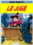 Lucky Luke: Lucky Luke 13/Le Juge (French Edition)