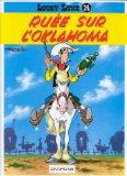 Lucky Luke: Lucky Luke 14/Ruee Sur L'Oklahoma (French Edition)