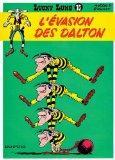 Lucky Luke: Lucky Luke 15/L'Evasion DES Dalton (French Edition)