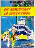 Lucky Luke: Lucky Luke 16/En Remontant Le Mississipi (French Edition)