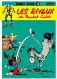 Lucky Luke: Lucky Luke 19/Les Rivaux De Painful Gulch (French Edition)