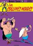 Lucky Luke: Lucky Luke 21/Les Collines Noires (French Edition)