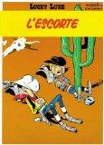Lucky Luke: Lucky Luke 28/L'Escorte (French Edition)