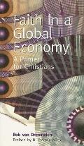 Faith in a Global Economy A Primer for Christians