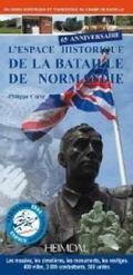 L'Espace Historique De la Bataille De Normandie
