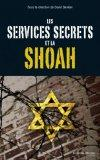 les services secrets face  la Shoah