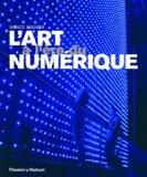 L'art  l're du numrique (French Edition)