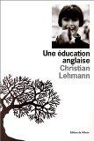 Une education anglaise (French Edition)