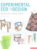 Experimental Eco Design Architecture/Fashion/Product