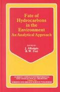 Fate of Hydrocarbons in the Environment An Analytical Approach