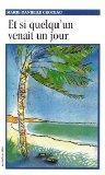 Et Si Quelqu'UN Venait UN Jour (Roman, 62) (French Edition)