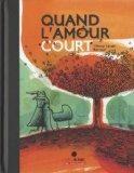 Quand l'amour court... (French Edition)