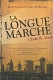 La longue marche (French Edition)