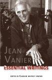 Jean Vanier: Essential Writings