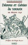 Demons et genies du terroir au Moyen Age (French Edition)