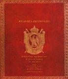 Reliures Imperiales: Bibliotheque napoleonienne de Gerarde Souham
